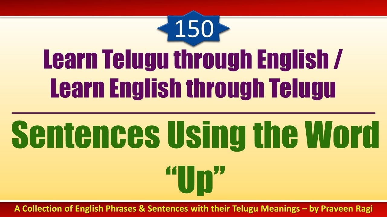 150 Spoken Telugu Advanced Level Learning Videos Sentences