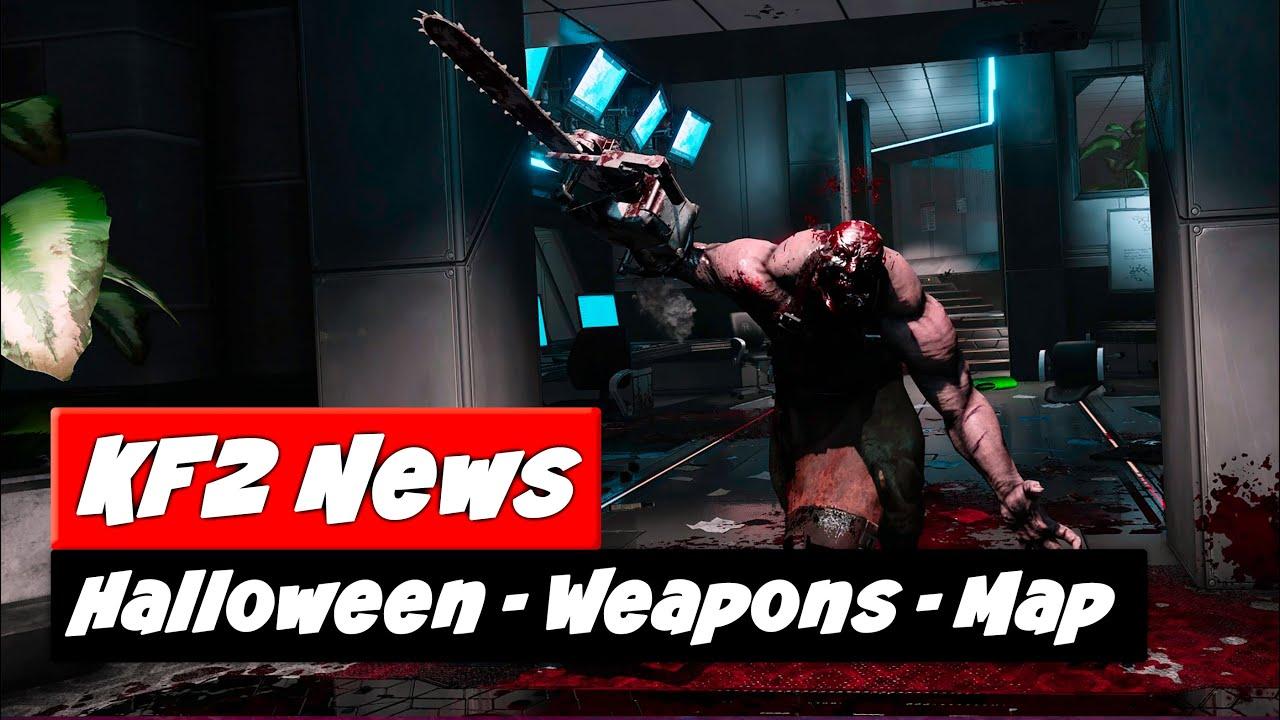 Kf2 Halloween 2020 Update Ntoes Killing Floor 2 Update | 4 NEW Weapons + NEW Map + Improvements
