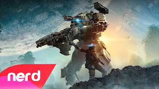 Titanfall 2 Song | 'When the Mechs Hit the Ground' | #NerdOut!