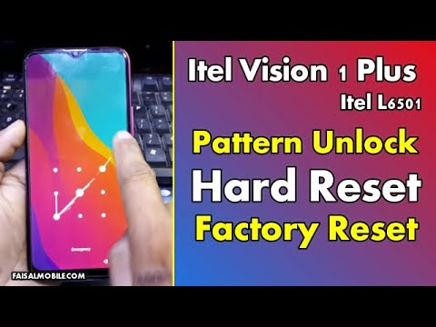 Itel Vision 1 Plus Hard Reset  Itel L6501 Pattern Lock Remove And FactoryReset