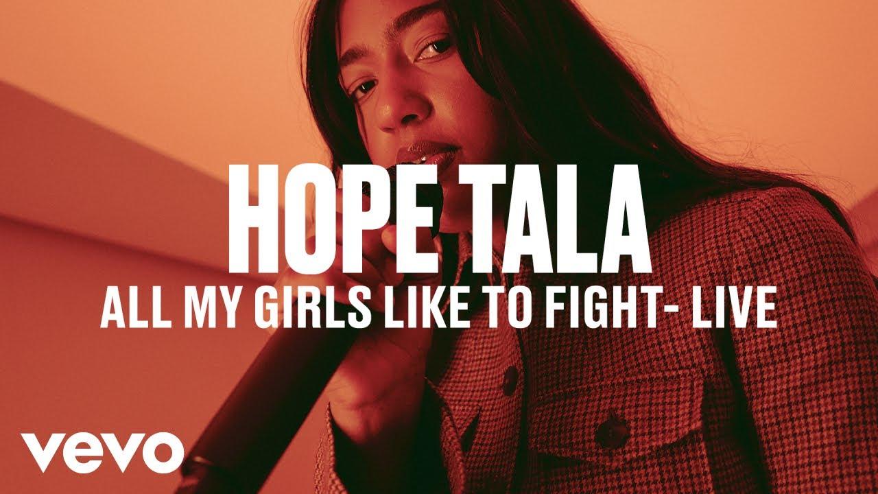 Hope Tala - All My Girls Like To Fight (Live) | Vevo DSCVR
