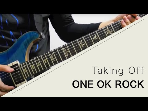 Thumbnail: ONE OK ROCK - Taking Off - Live ver.【Guitar cover】