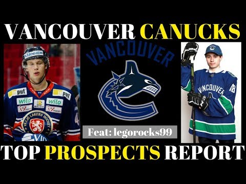 TOP NHL PROSPECTS 2018 - VANCOUVER CANUCKS