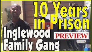 Inglewood Family Gang member, fresh out of prison after 10 year prison stint