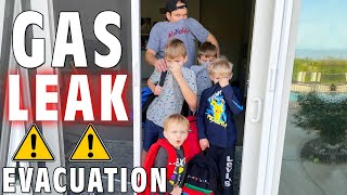 Forced to Evacuate - Home Gas Leak!