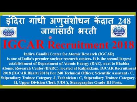 Indira Gandhi Center for Atomic Research (IGCAR)  Recruitment For 248 Various Posts.