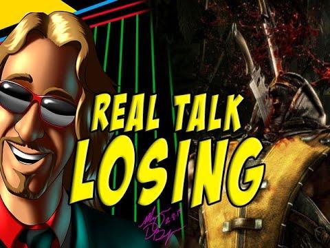 REAL TALK: You Must Lose To Win (Mortal Kombat X Gameplay)