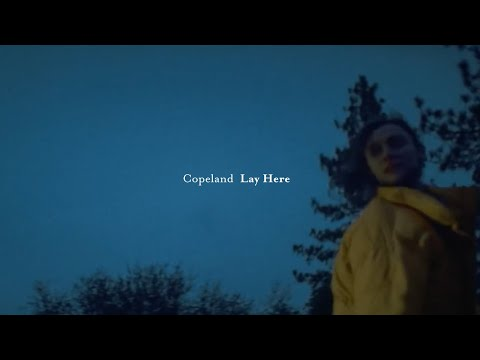 Copeland - Lay Here (Official Music Video) - PREMIERE Mp3