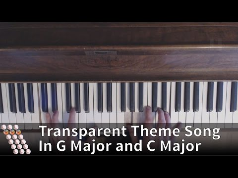 Transparent Theme Song on Piano (Transposed to G Major and C Major)