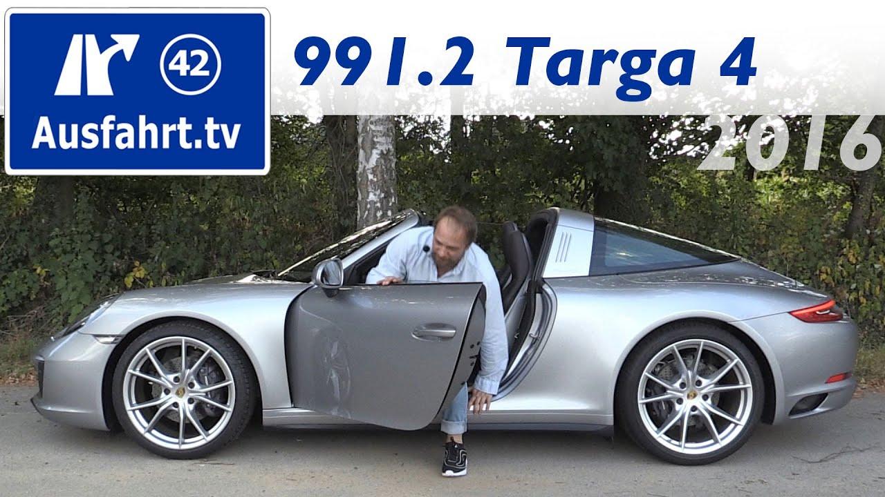 2016 Porsche 911 Targa 4 991 2 Fahrbericht Der Probefahrt Test Review Youtube