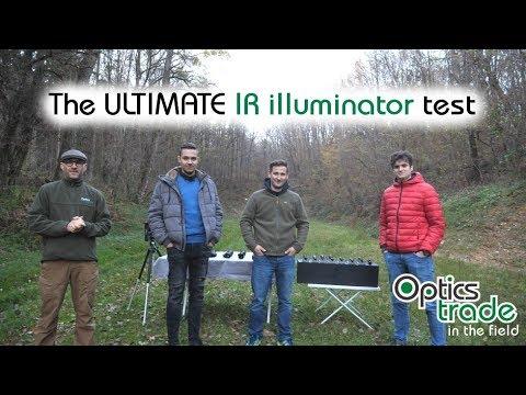 The ULTIMATE IR illuminator test   Optics Trade In The Field