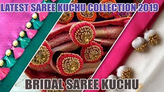 Latest Saree Kuchu Collection 2019 | Bridal Saree Kuchu | Trending Designs | www.knottythreadz.com