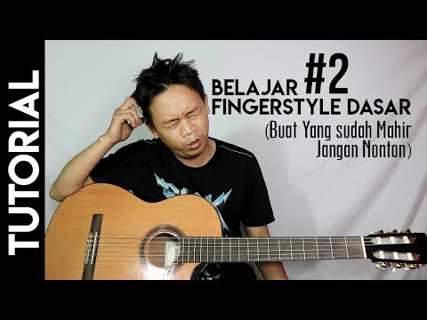 Belajar Fingerstyle Dasar Untuk Pemula #2