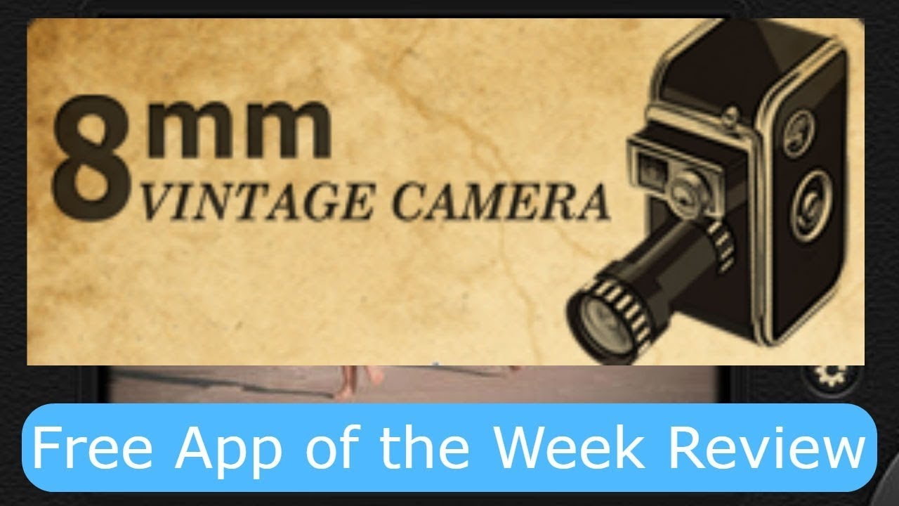 download 8mm vintage camera free ios