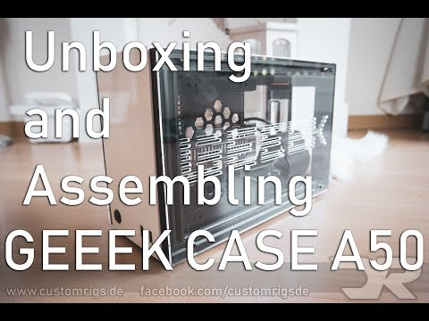 GEEEK CASE A50 ITX PC CASE unboxing and assembling - YouTube