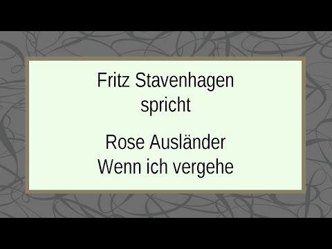 Rose Ausländer Wenn Ich Vergehe Youtube