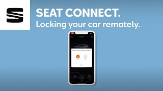 Lock and unlock your car remotely with SEAT CONNECT | SEAT