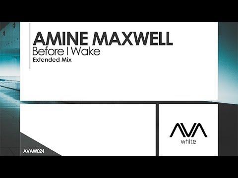 Amine Maxwell - Before I Wake
