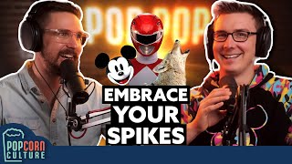Embrace Your Spikes | Popcorn Culture