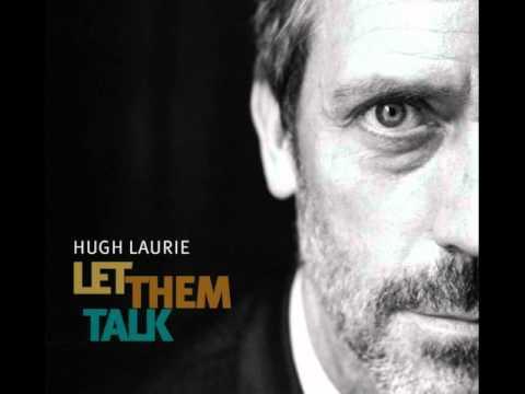 Hugh Laurie - After You've Gone [HQ] (Let Them Talk album)