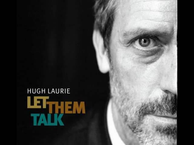 hugh-laurie-after-youve-gone-hq-let-them-talk-album-wh