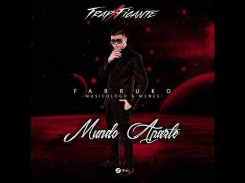 Mundo Aparte-letra- FARRUKO FT. MyM