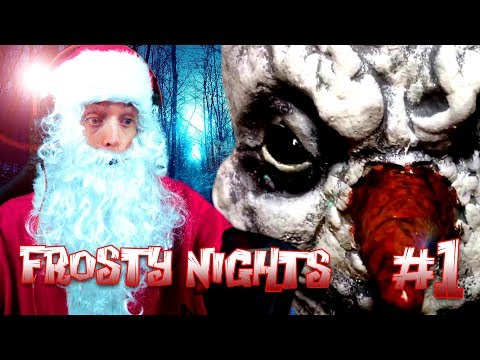MESSING WITH THE WRONG CLAUS! | FROSTY NIGHTS #1 | DAGames