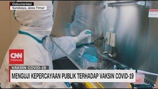 Menguji Kepercayaan Publik Terhadap Vaksin Covid-19