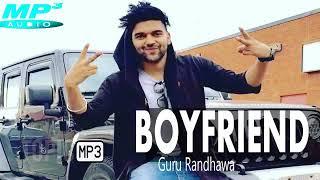 Guru Randhawa  BOYFRIEND Official Song  New Songs Latest   Topic MP3   New Punjabi Songs 2018   YouT