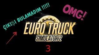 EURO TRUCK SIMULATOR 2 (Direksiyon seti ile) ÇIKIŞI BULAMADIM !  (3)