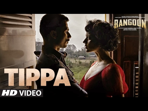 Thumbnail: Tippa Video Song | Rangoon | Saif Ali Khan, Kangana Ranaut, Shahid Kapoor | T-Series
