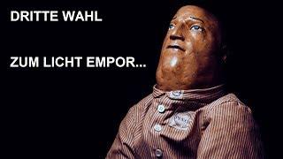 "DRITTE WAHL - ""Zum Licht empor"" (Offizielles Video)"