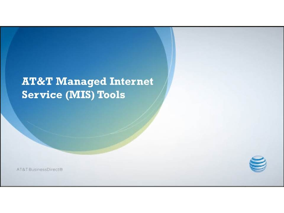 AT&T Managed Internet Service (MIS) Tools - AT&T ...