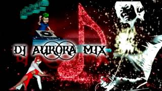 ROCK urbano NEZA DJ AURORA MIX!!! VOL.1