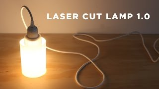Laser Cut Thermal Formed Lamp | Laser Cutter Experiment 1.0