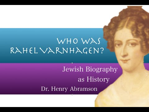 Rahel Varnhagen: Jewish Women in 18th century Germany Dr. Henry Abramson
