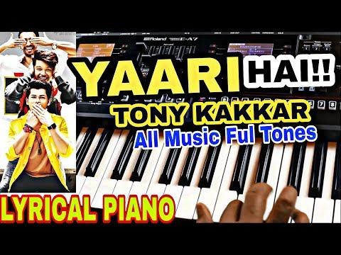 yaari-hai---tony-kakkar-|-यारी-है-|-yara-teri-meri-yari-|-lyrics-|-instrumental-|-piano-|-karoake
