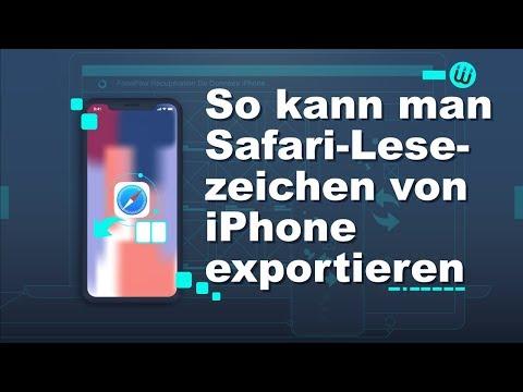So Kann Man Die Safari Lesezeichen Von IPhone Exportieren