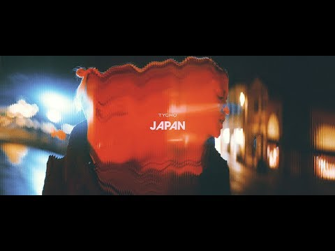 Tycho – Japan (Official Music Video)