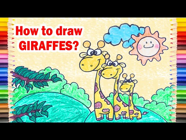 Draw and Coloring GIRAFFE FAMILY Easy - Drawing Practice for Preschoolers
