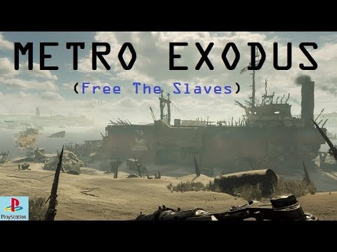 Metro Exodus | Caspian Desert Slave Ship Side Mission 2/2
