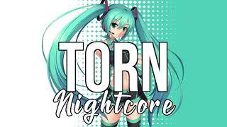 Nightcore Torn - Ava Max