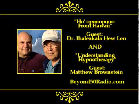 Ho' oponopono from Hawaii AND Understanding Hypnotherapy