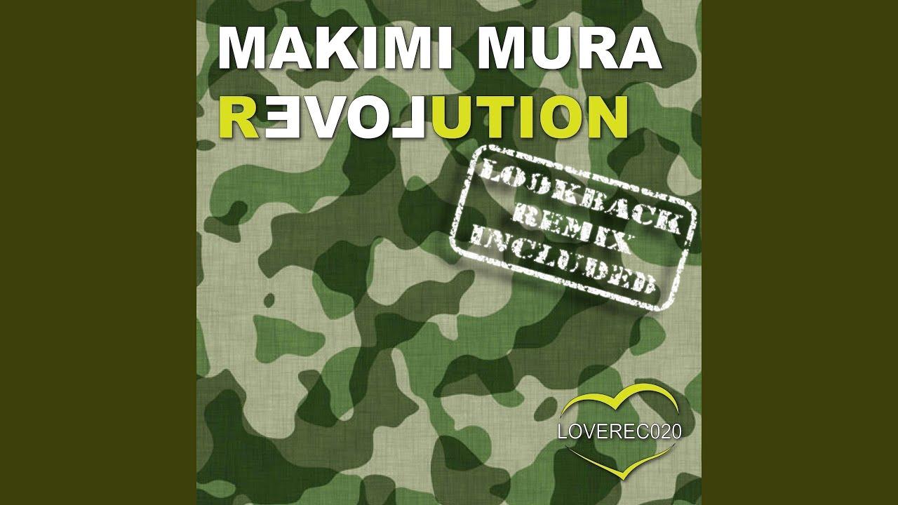 makimi mura revolution lookback remix