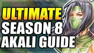 AKALI SEASON 8 GUIDE - ULTIMATE AKALI TOP/MID GUIDE + ALL MATCHUPS - League of Legends
