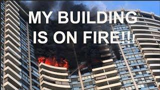 MY BUILDING IS ON FIER!!
