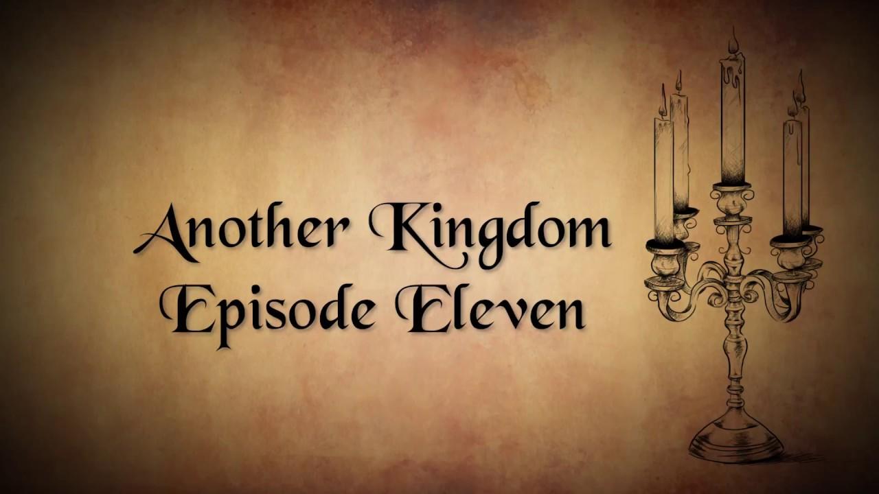 Another Kingdom | Season 1 | Ep. 11