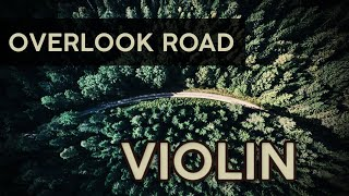 Overlook Road - VIOLIN - Hannah K Watson - Halloween Music