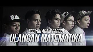 Video ULANGAN MATEMATIKA - SEE YOU AGAIN PARODY feat. CHRISTIANBONG, ANANTAVINNIE, SKINNYINDONESIAN24 download MP3, 3GP, MP4, WEBM, AVI, FLV Juni 2017
