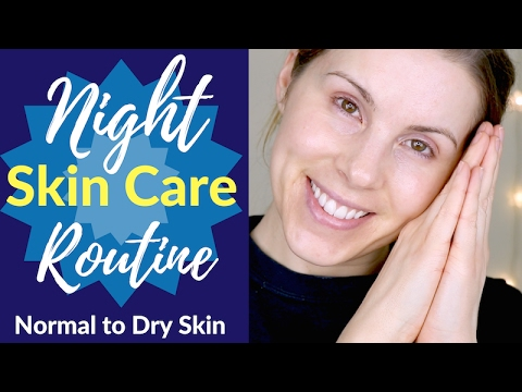 Night Skin Care Routine for Normal to Dry Skin